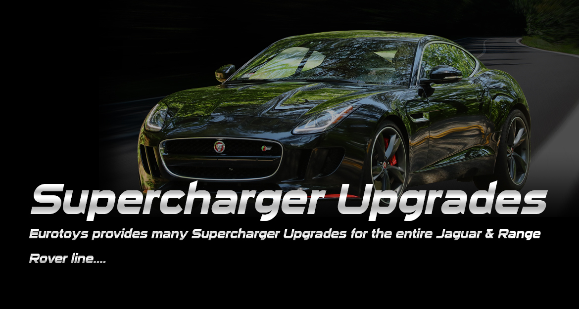Supercharger Upgrades - Drive our parts, enjoy the Eurotoys Ltd experience..